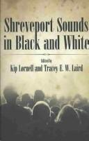 Shreveport sounds in black and white by
