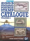 Scott 2003 Standard Postage Stamp Catalogue by James E. Kloetzel