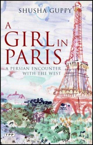 A Girl in Paris by Shusha Guppy