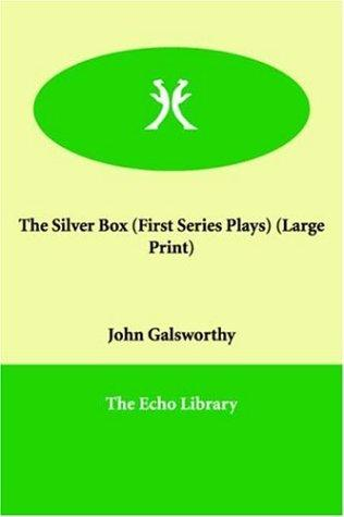The silver box by John Galsworthy