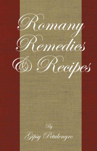 Romany remedies and recipes by Gypsy Petulengro