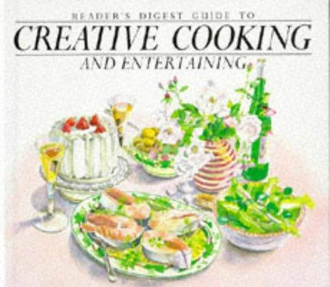 """Reader's Digest"" Guide to Creative Cooking and Entertaining by Reader's Digest"