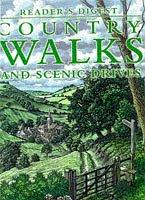 Country Walks and Scenic Drives (Country Walks) by Reader's Digest