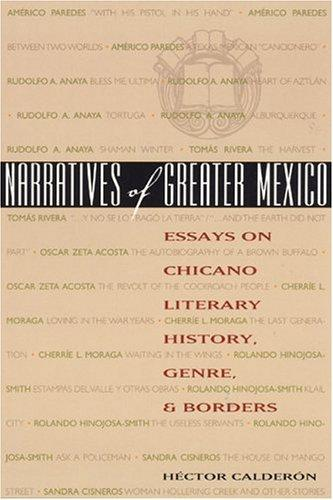 Narratives of Greater Mexico by Héctor Calderón