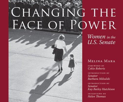 Changing the Face of Power by Melina Mara, Helen Thomas