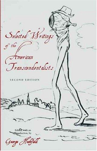 Selected Writings of the American Transcendentalists by George Hochfield