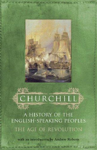 History of the English Speaking Peoples (Hist Eng/Speaking Peoples 3) by Winston S. Churchill