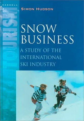 Snow Business by Simon, Ph.D. Hudson