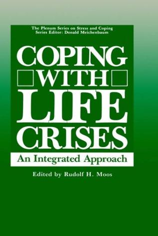 Coping with Life Crises by Rudolph H. Moos