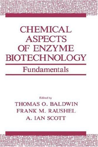 Chemical Aspects of Enzyme Biotechnology by