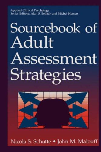 Sourcebook of adult assessment strategies by Nicola S. Schutte