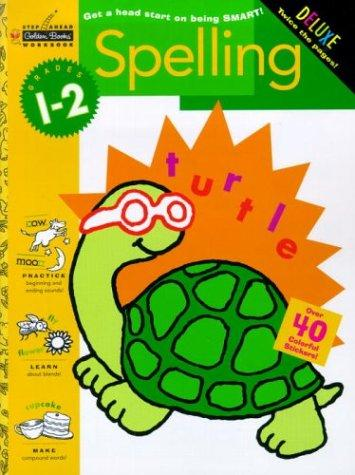 Spelling (Grades 1 - 2) (Step Ahead) by Golden Books