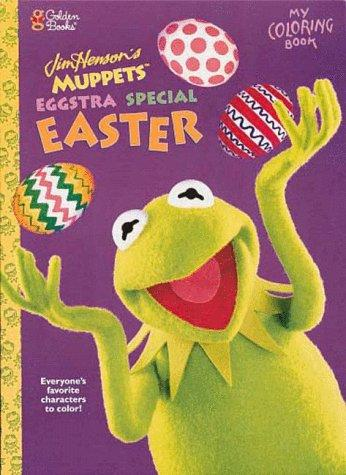 Muppets Eggstra Special Easter by Golden Books