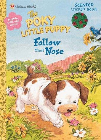 Follow That Nose! by Golden Books