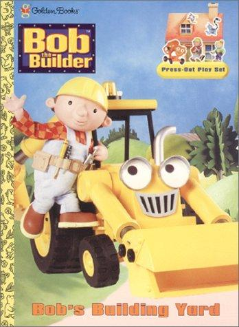 Bob's Building Yard (A Punch & Play Book) by Golden Books