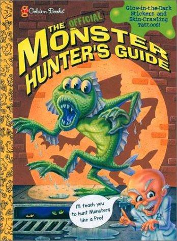 Monster Hunter's Guidebook by Golden Books