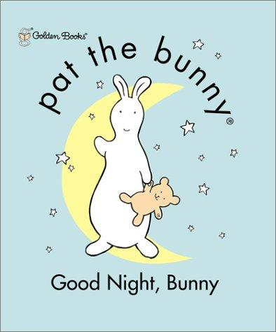 Good Night, Bunny (Pat the Bunny) by Golden Books