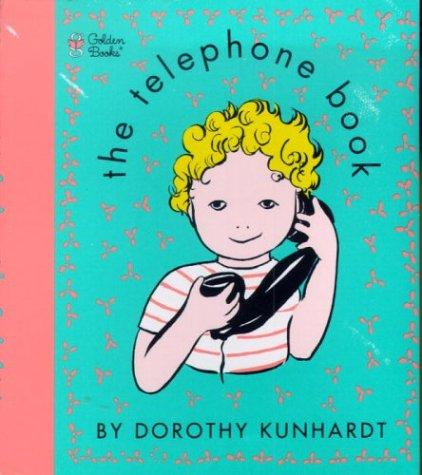 The Telephone Book (Touch-and-Feel) by Golden Books