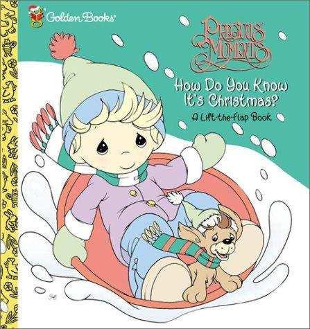 How Do You Know It's Christmas? (First Flaps) by Golden Books