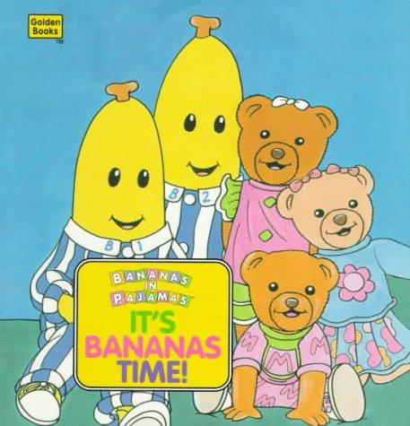 It's Banana Time! (Golden Naptime Tales) by Golden Books