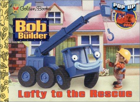 Lofty to the Rescue by Golden Books