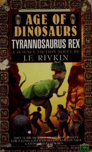 Tyrannosaurus Rex (Age of Dinosaurs) (October 6, 1992 ...