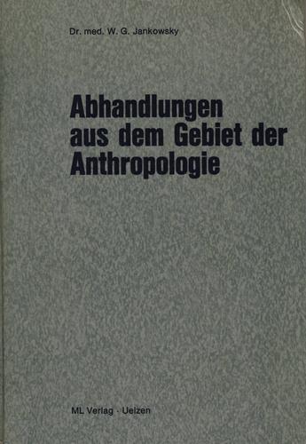 Abhandlungen aus dem Gebiet der Anthropologie.