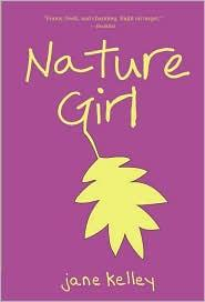 Nature Girl by Jane A. Kelley