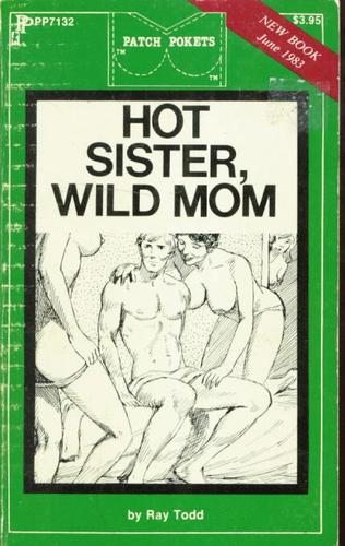 Hot Sister, Wild Mom by Ray Todd