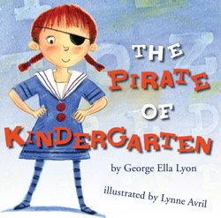 The pirate of kindergarten by George Ella Lyon