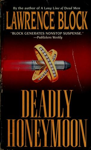 Deadly Honeymoon by Lawrence Block