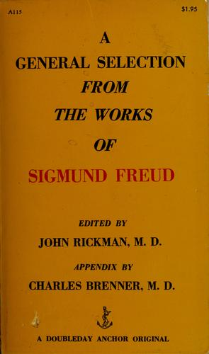 A general selection from the works of Sigmund Freud by Sigmund Freud