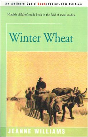 Winter Wheat by Jeanne Williams