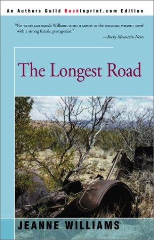 The Longest Road by Jeanne Williams