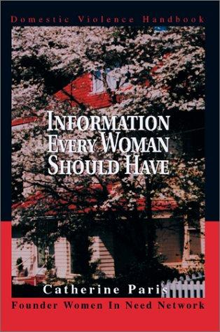 Information Every Woman Should Have by Catherine Paris