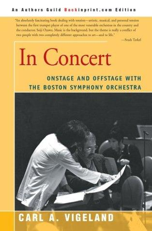 Image 0 of In Concert: Onstage and Offstage with the Boston Symphony Orchestra