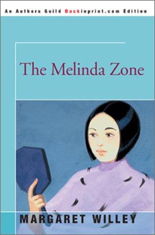 The Melinda Zone