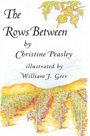 The Rows Between by Christine Peasley