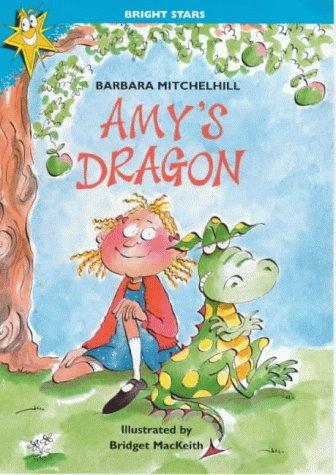 Amy's Dragon (Bright Stars) by Peter Wright