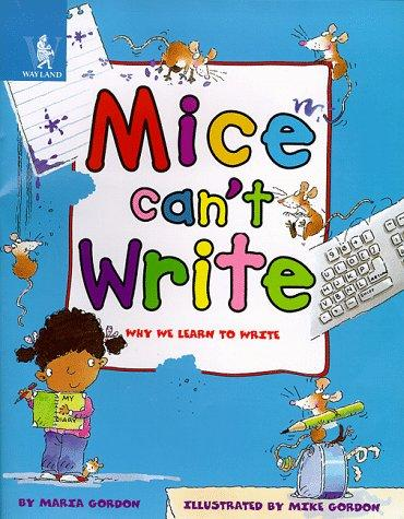 Mice Can't Write (Animals Can't…)