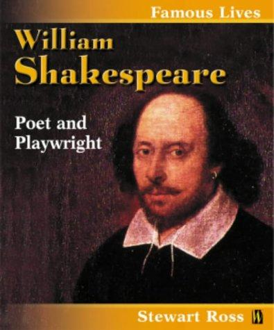 William Shakespeare (Famous Lives) by Ross, Stewart.