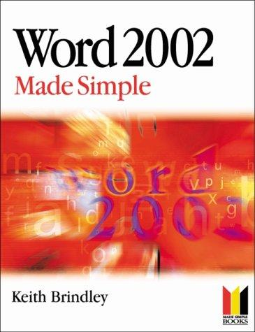 Word 2002 Made Simple by Keith Brindley