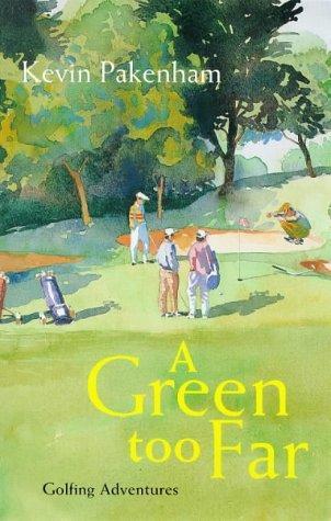 A Green Too Far