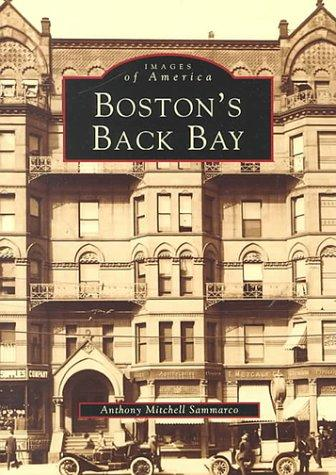 Boston's Back Bay by Anthony Mitchell Sammarco