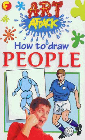 How to Draw People (Art Attack How to Draw) by Barry Green
