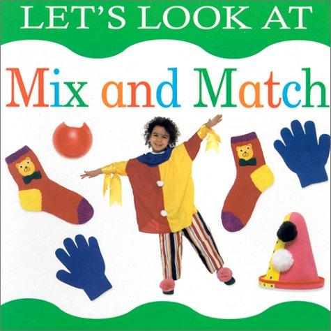 Let's Look at Mix and Match (Let's Look At...(Lorenz Board Books)) by Lorenz Children's Books