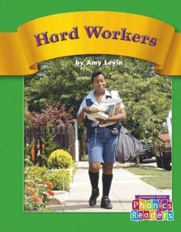 Hard Workers by Amy Levin