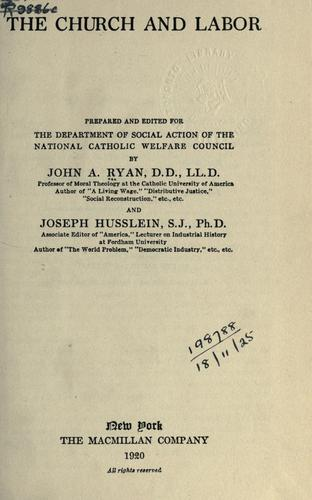 The church and labor by John Augustine Ryan