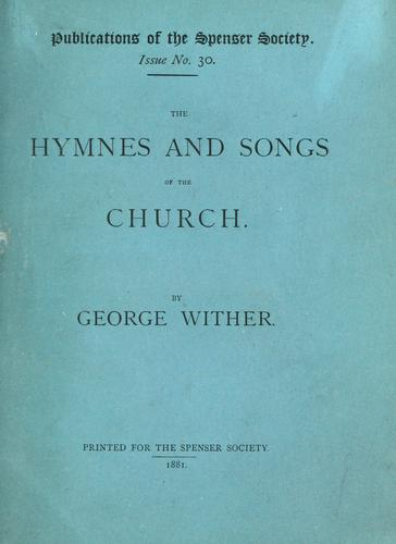 The hymnes and songs of the church by Wither, George