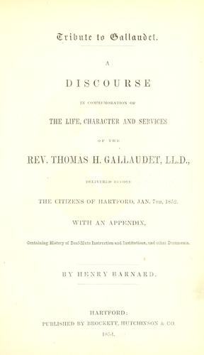 Tribute to Gallaudet. by Henry Barnard